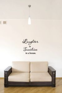 Laughter is Sunshine in a House Vinyl Wall Words Decal Sticker Graphic