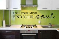 Lose Your Mind Find Your Soul Vinyl Wall Words Decal Sticker Graphic