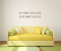 Do What You Love. Love What You Do Vinyl Wall Words Decal Sticker Graphic