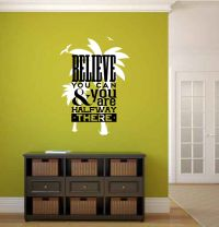 Believe You Can and You are Halfway There Vinyl Wall Words Decal Sticker Graphic