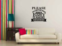 Please Excuse Our Mess. Our Family Is Making Memories Vinyl Wall Words Decal Sticker Graphic