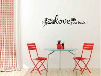 If You Love Life Vinyl Wall Words Decal Sticker Graphic