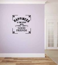 Happiness Is Time Spent With Good Friends Vinyl Wall Words Decal Sticker Graphic