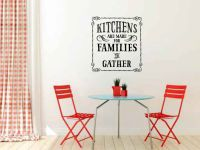 Kitchens are Made for Families to Gather Vinyl Wall Words Decal Sticker Graphic