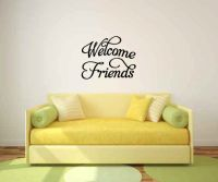 Welcome Friends Vinyl Wall Words Decal Sticker Graphic