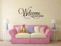 Welcome To Our Home Vinyl Wall Words Decal Sticker Graphic