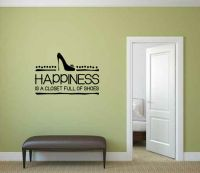 Happiness is a Closet Full of Shoes Vinyl Wall Words Decal Sticker Graphic
