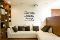 Without Dreams Without Love Without God Vinyl Wall Words Decal Sticker Graphic