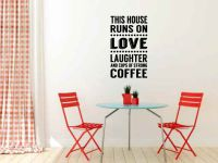 This House Runs on Love Laughter and Cups of Strong Coffee Vinyl Wall Words Decal Sticker Graphic