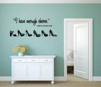 I Have Enough Shoes Said No Woman Ever Vinyl Wall Words Decal Sticker Graphic