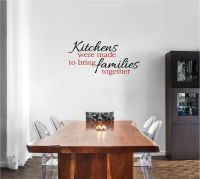 Kitchens Were Made to Bring Families Together Vinyl Wall Words Decal Sticker Graphic