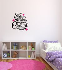 Shine Like The Star You Were Created to Be Vinyl Wall Words Decal Sticker Graphic