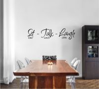 Sit Long Talk Much Laugh Often Vinyl Wall Words Decal Sticker Graphic