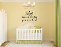 Angels Danced The Day You Were Born Vinyl Wall Words Decal Sticker Graphic