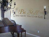 Be Still and Know That I Am God Wall Decal  Wall Words Decal
