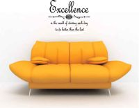 Excellence Is the Result of Striving Each Day to Do Better Than the Last  Wall Words Decal