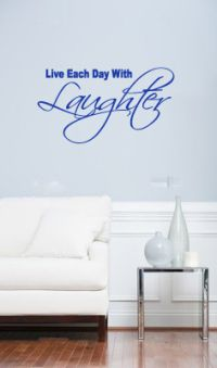 Live Each Day With Laughter Wall Decal Words