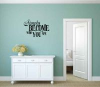 Simply Become Who You Are Vinyl  Wall Words Decal