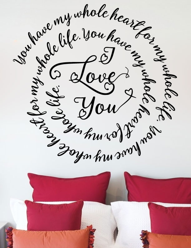 You Have My Whole Heart For My Whole Life Vinyl Wall Decal Sticker