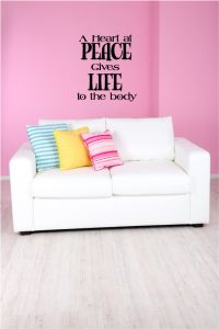 A Heart at Peace Gives Life to the Body Vinyl Wall Words Decal Sticker Graphic