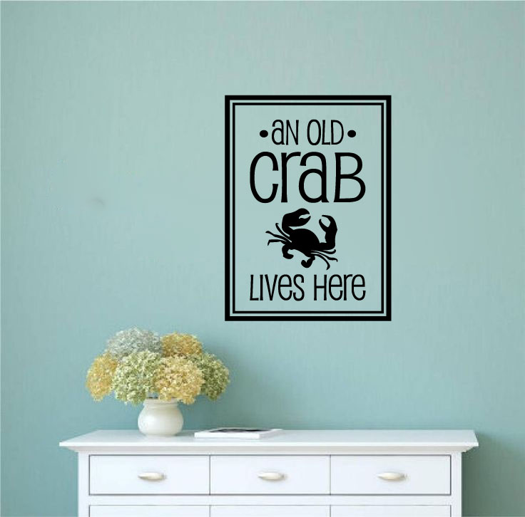 An Old Crab Lives Here Vinyl Wall Words Decal Sticker