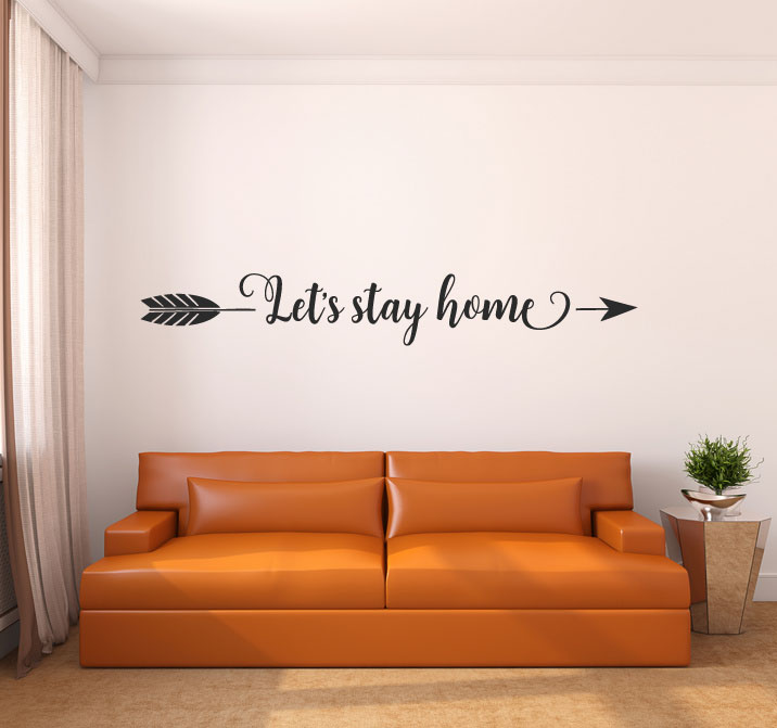 Arrow Let's Stay Home Vinyl Wall Words Decal Sticker