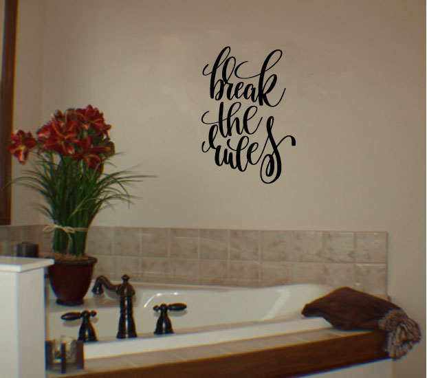 Break The Rules Vinyl Wall Decal Sticker Graphic