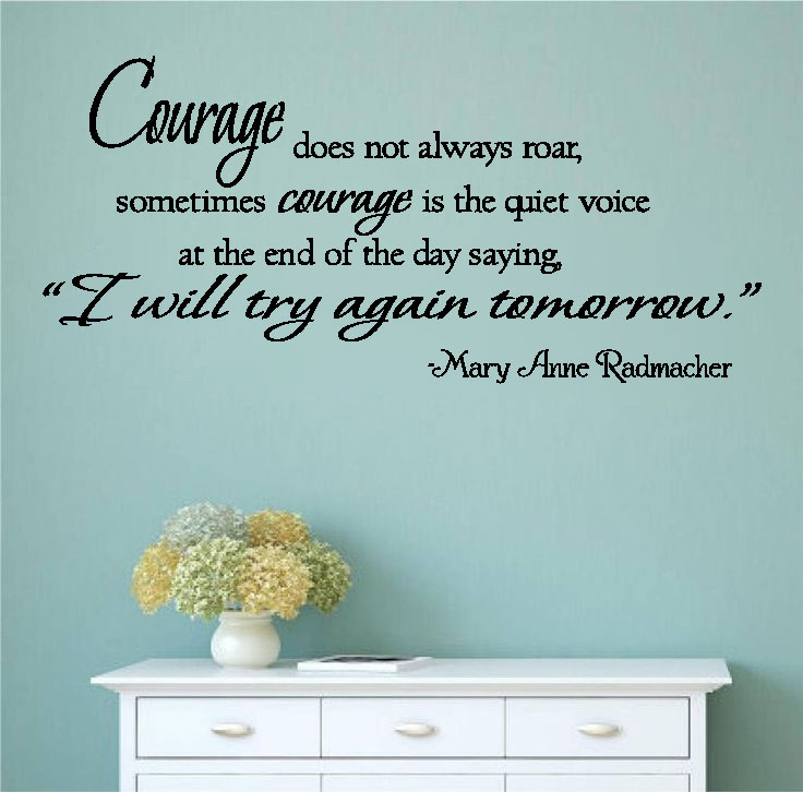 Courage Vinyl Wall Words Decal