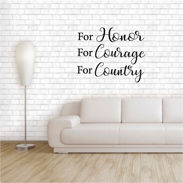 For Honor For Courage For Country Vinyl Wall Words Decal Sticker