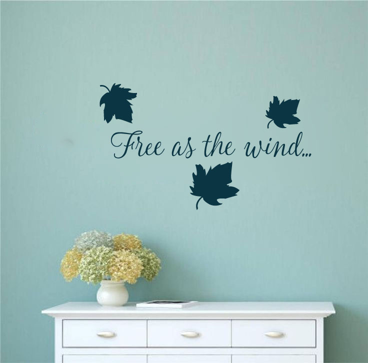 Free As The Wind Vinyl Wall Words Decal Sticker