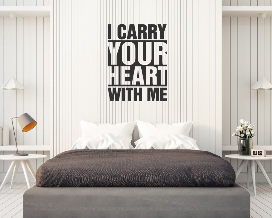 I Carry Your Heart With Me Vinyl Wall Words Decal Sticker