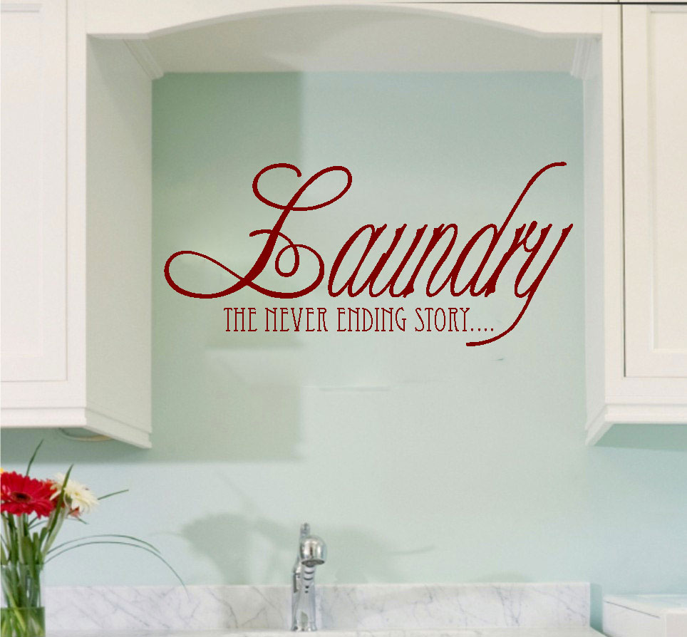 Laundry the Never Ending Story Vinyl Wall Words Decal Sticker