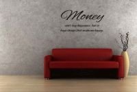 Money Can't Buy Happiness but It Buys Things That Make Me Happy Wall Decal Words