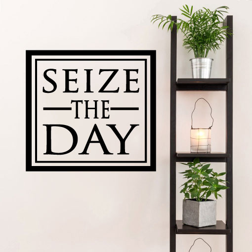 Seize The Day Vinyl Wall Words Decal Sticker