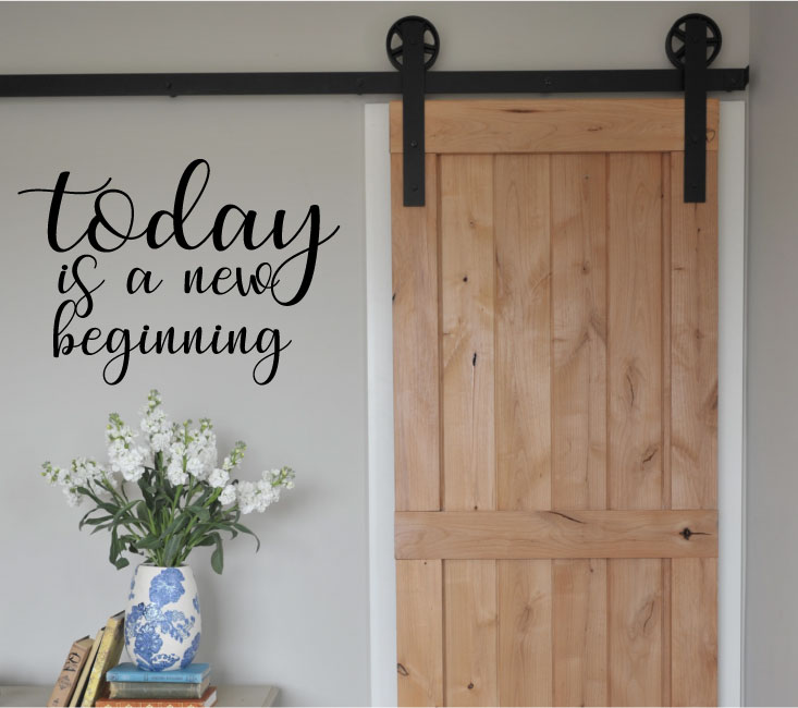 Today is a New Beginning Vinyl Wall Decal Sticker Graphic