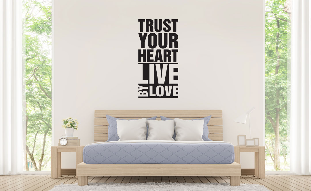 Trust Your Heart Live By Love Vinyl Wall Words Decal Sticker