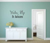 Wake Up and Be Awesome Vinyl Wall Words Decal Sticker Graphic