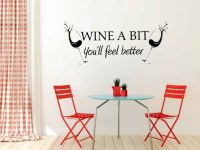 Wine A Bit You'll Feel Better Vinyl Wall Words Decal Sticker Graphic